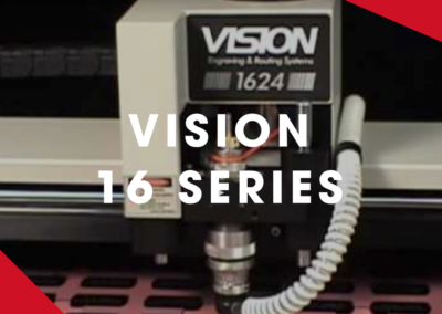 VISION – 16 Series