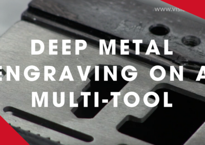 VISION – Deep Metal Engraving on a Multi-tool