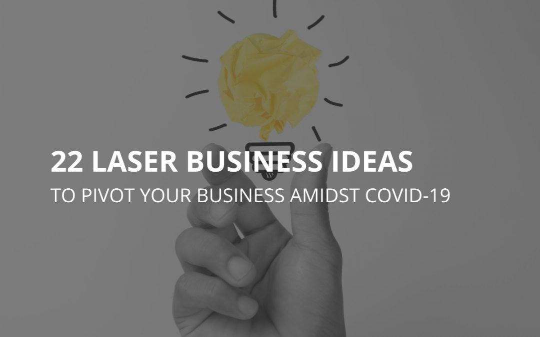 22 LASER PROJECT IDEAS AMIDST COVID19