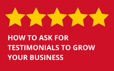How to ask for Testimonials to Grow Your Business